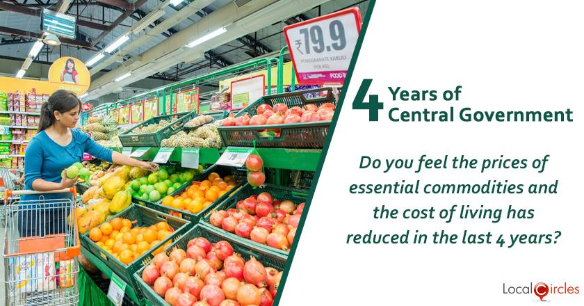 Evaluating 4 years of Central Government: Do you feel the prices of essential commodities and the cost of living has reduced in the last 4 years?
