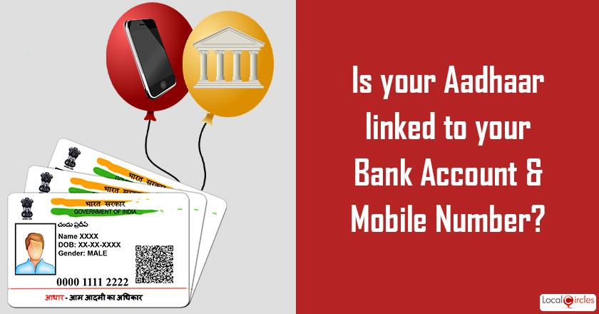 As the March 31st deadline approaches, what is your current status of linking Aadhaar to Bank Account and Mobile Number?