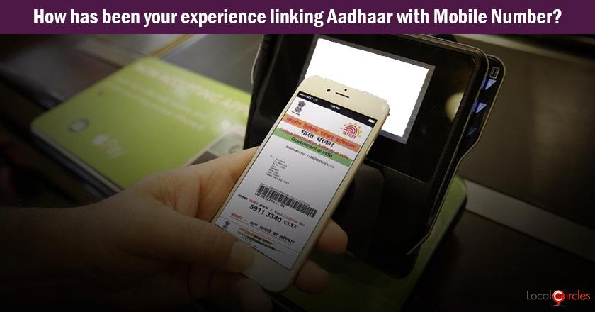 How has been your experience of linking Aadhaar with your existing post paid Mobile Number?