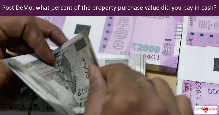 Drive against Black Money: Post demonetisation, in the last one year if you or a family member/friend purchased real estate (residential, plot, farm or commercial), how much of the transaction value did you pay in cash?