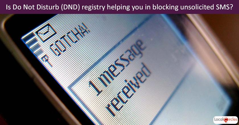 If you have registered on the Do Not Disturb (DND) registry, how many unsolicited SMS do you receive every week?