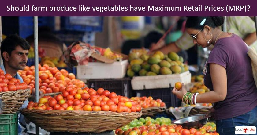 Citizen Suggested Poll: Should farm produce like vegetables have Maximum Retail Prices (MRP)?