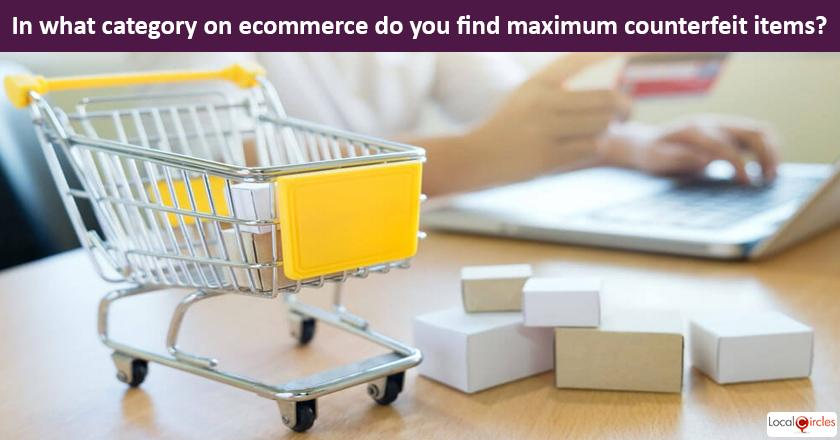 Safeguarding consumers from Counterfeit Products on eCommerce sites: In what product category do you believe maximum counterfeits are sold on eCommerce sites?