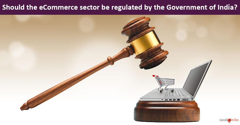 Making eCommerce work better for Consumers: Should the eCommerce sector be regulated by the Government of India?