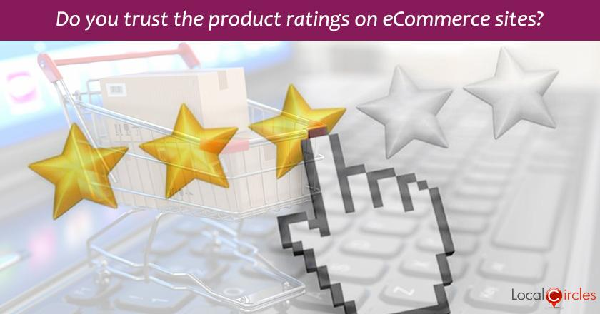 Do you trust the product ratings on eCommerce sites?