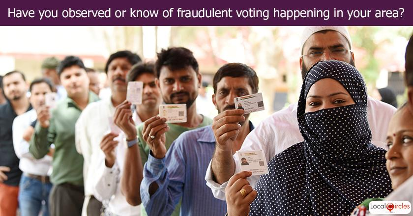 During past elections, have you observed or know of fraudulent voting happening in your area? <br/> <br/>Common example of fraudulent voting: Voting by someone for an absent/out of station voter.
