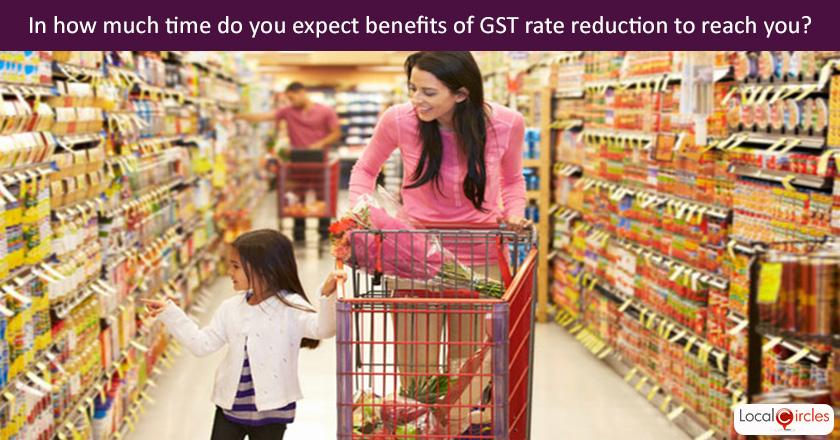 Government has significantly cut the list of items to be under 28% GST which will lead to price reduction on these items. However existing stock in supply chain has old MRPs. Based on previous experience, how long do you think it will be, before the price/tax benefit reaches you?