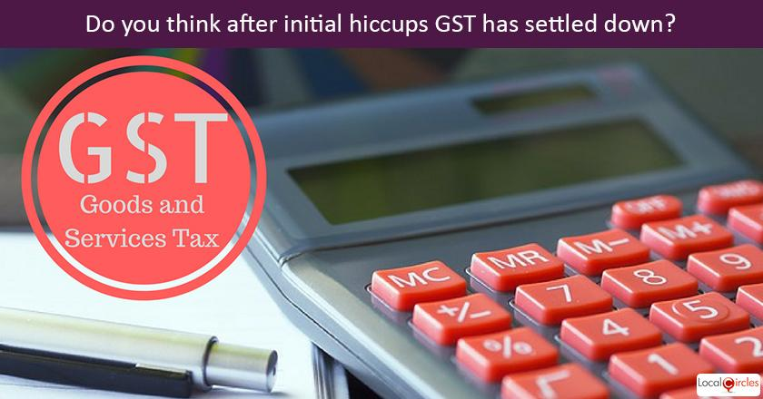 6 months of GST: The goods and services tax (GST) has completed six months. Do you think after initial hiccups GST has settled down?