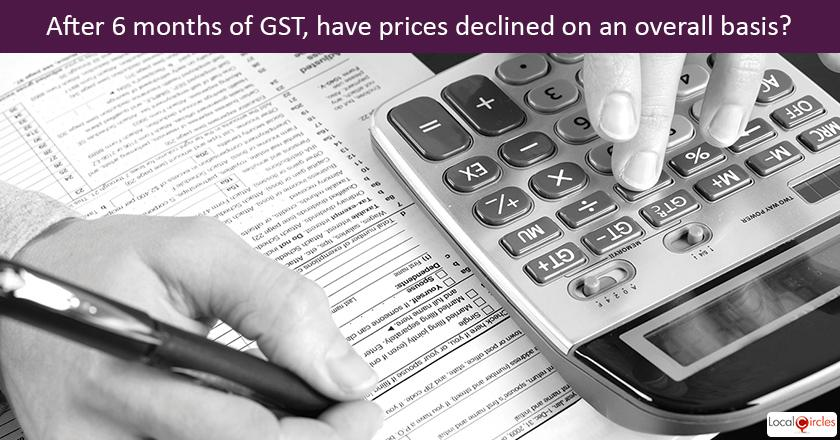 6 months of GST– The goods and services tax (GST) has completed six months. Have prices overall declined after GST?