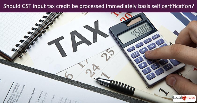 Making GST work better for businesses: Q3. Should the GSTN system be set up to process input tax credit immediately just on the basis of self certification with invoice matching or reconciliation done at year end?