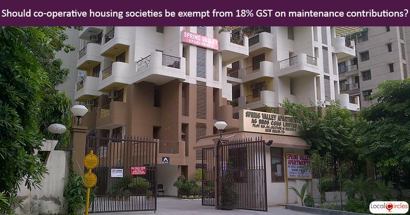 Citizen Suggested Poll: Should the Government exempt contribution of Members living in Cooperative and Group Housing Societies from 18% GST without any conditions? <br/> <br/>The reference to Co-operative or Group Housing Societies is to those where management is done by resident association or welfare body and not by a 3rd party service provider.