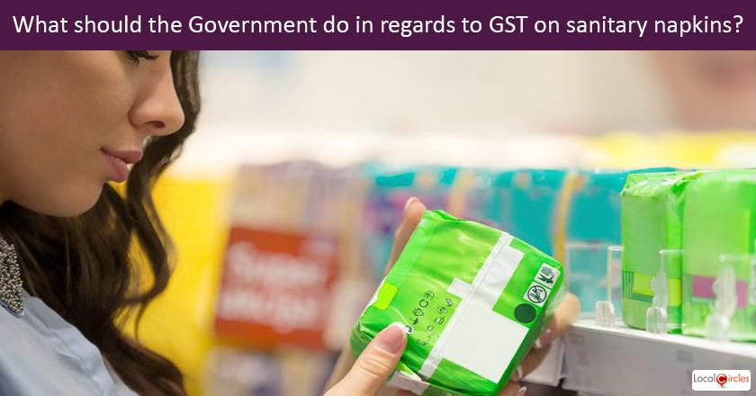 What should the Government do in regards to GST on sanitary napkins?