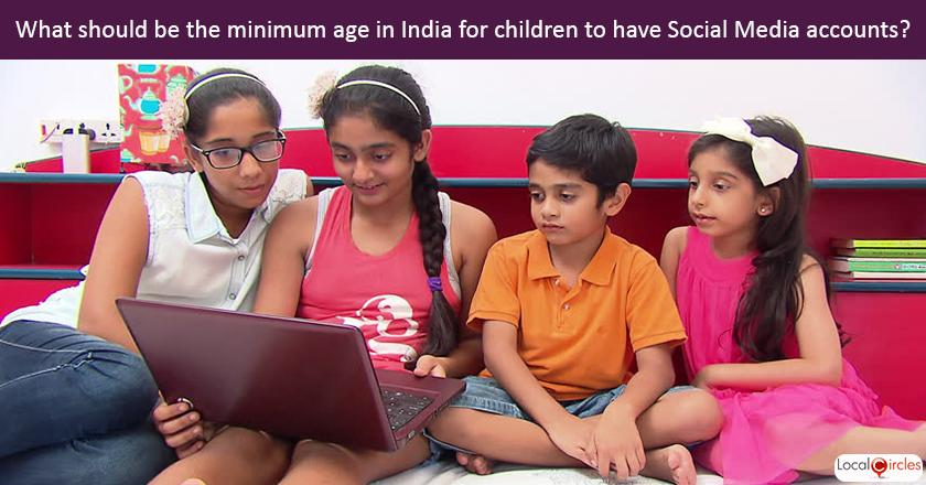 Making internet safe for children: What should be the minimum age in India for children to have Social Media (whatsapp, snapchat, instagram) accounts? <br/> <br/>Central Government, States Government and Schools will have to work together in regulating social media access by children.