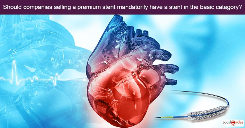 Currently the price of heart stents is capped in India at INR 30,000 and all companies are selling their basic drug eluting stents at or under that price. <br/> <br/>If a premium category and corresponding price cap is created for stents like the previous poll's finding suggests, should there be a requirement for any company listing its product in this category to have a product in the basic category on a mandatory basis?