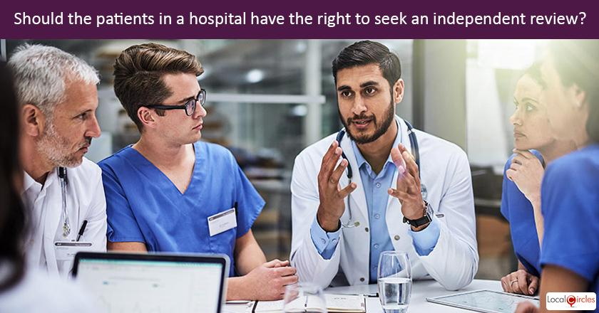 Making Healthcare Consumer Oriented: Should patients have the right to seek an independent peer review at discharge and if irregularities or unethical practices are found, hospitals can be subject to penalties or negligence charges?