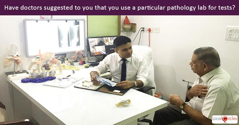 Trust in Pathology Lab: Have the doctors you have visited for yourself or family over the last one year tended to suggest that you use a specific pathology lab for getting medical tests done?