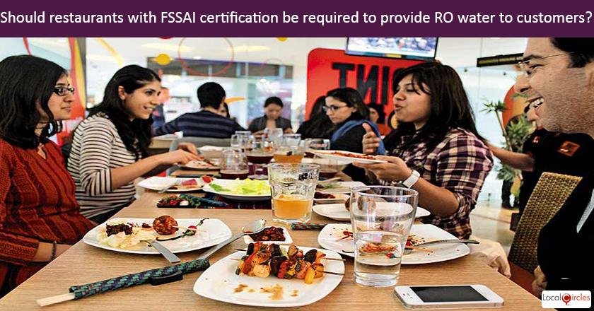 Should every restaurant with FSSAI certification be required to provide RO water to customers?
