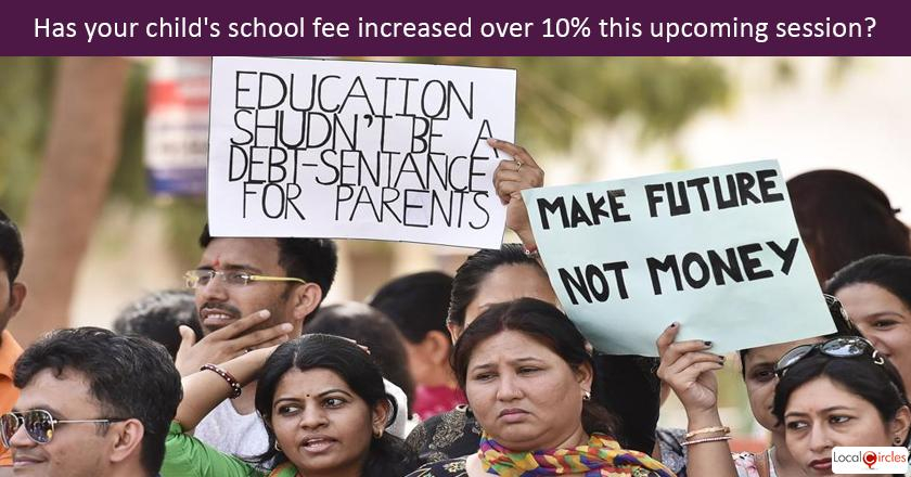 If your child's school fee has increased over 10% in the upcoming session, what is the root cause?