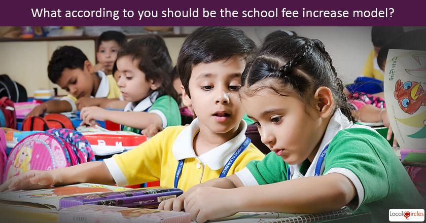 What according to you should be the school fee increase model?
