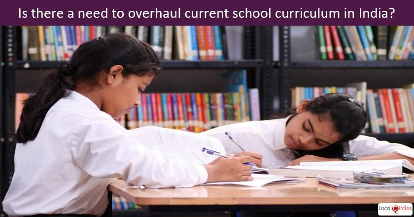 Transforming School Education - What do you feel about the current school syllabus or curriculum in India?