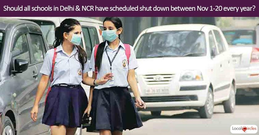 Assuming that Government will only be able to have limited impact on air pollution, should all schools in Delhi and NCR have scheduled shut down between Nov 1 - Nov 20 every year (with same no. of days deducted from other holidays around the year)?