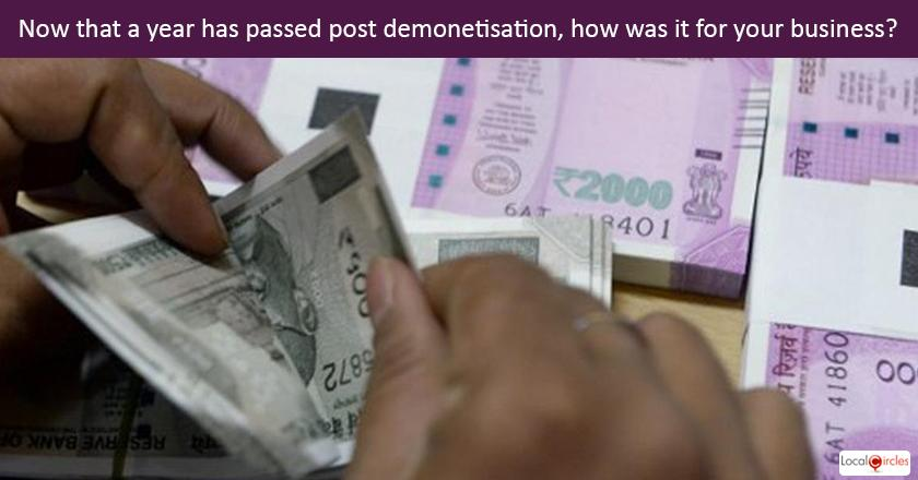 Startup Pulse - Now that a year has passed post demonetisation, how was it for your business?