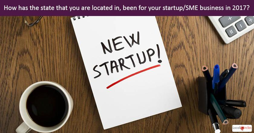 Startup Pulse: How has the state that you are located in, been for your startup/SME business in 2017?