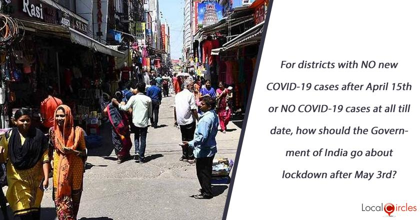 For districts with NO new COVID-19 cases after April 15th or NO COVID-19 cases at all till date, how should the Government of India go about lockdown after May 03rd?