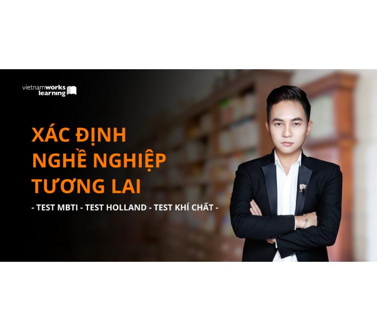 Xác Định Nghề Nghiệp Tương Lai Thông Qua Chuỗi Test MBTI, Test HOLLAND Và Test Khí Chất