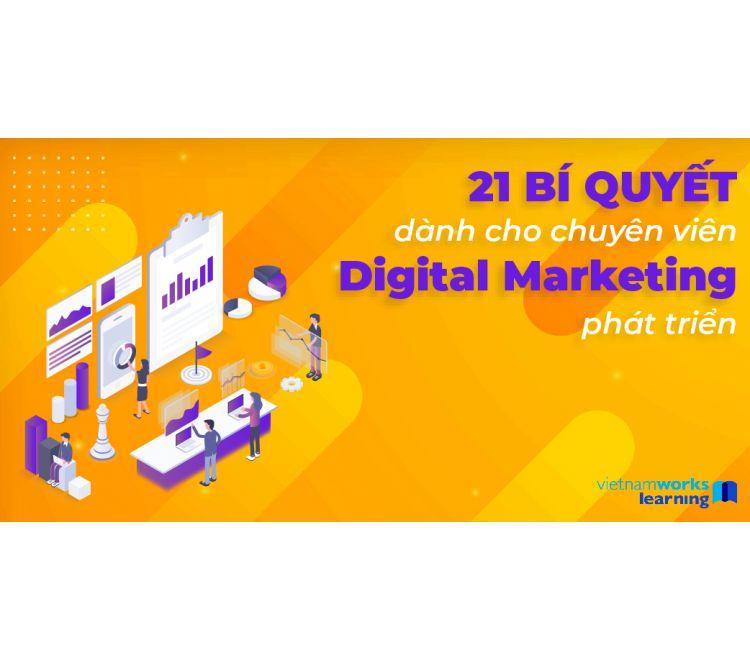 21 Bí Quyết Cho Chuyên Viên Digital Marketing Thăng Tiến