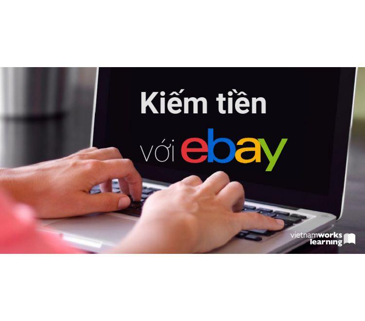 Kiếm Tiền Với Ebay Dropshipping