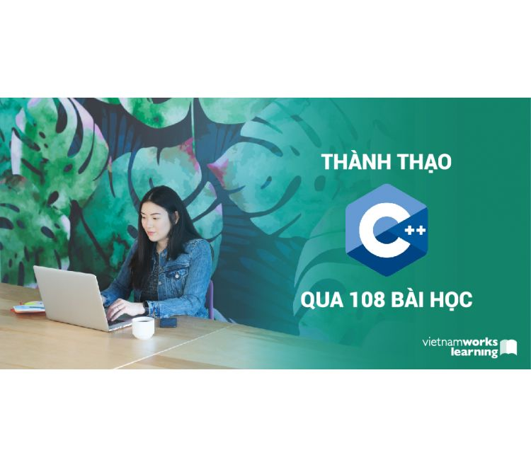 Thành Thạo C++ Qua 108 Bài Học