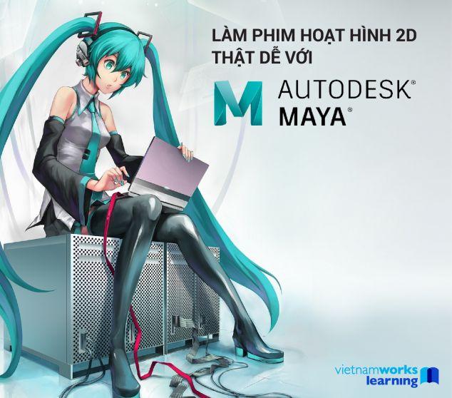 Làm Phim Hoạt Hình 2D Thật Dễ Với Autodesk MAYA