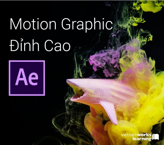 Master Motion Graphic Đỉnh Cao