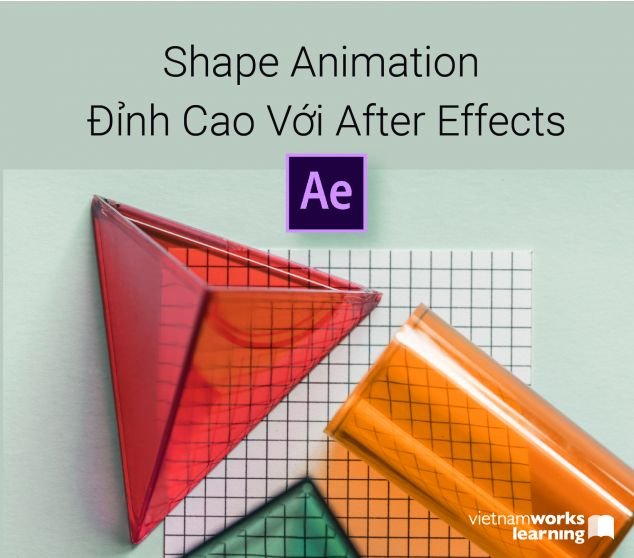Master Shape Animation Đỉnh Cao Với After Effects