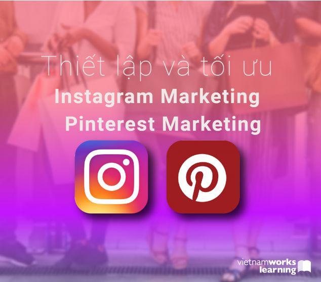Ứng Dụng Instagram Và Pinterest Trong Ngành Thời Trang Mỹ Phẩm Làm Đẹp
