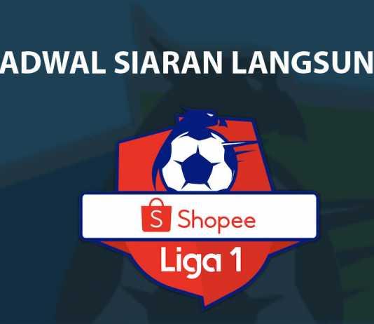 Jadwal Siaran Langsung Shopee Liga 1 2019