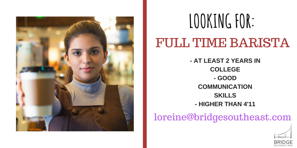 Full Time Barista from BridgeSEA