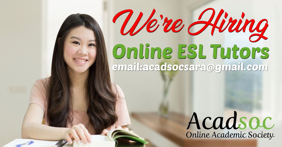 Esl Teacher from Acadsoc Ltd.