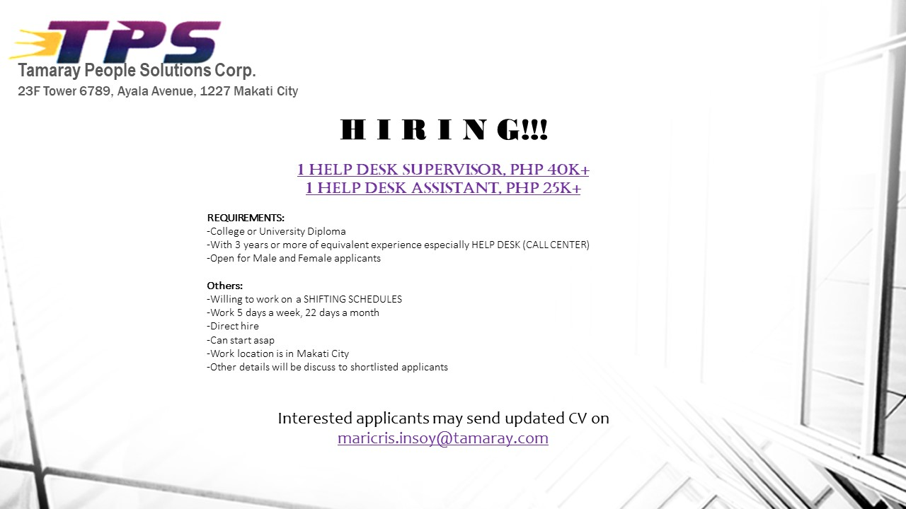 Help Desk Supervisor, Help Desk Assistant from Tamaray People Solutions Corp.