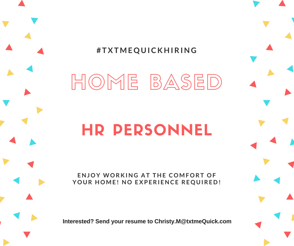 Home Based Hr Personnel. No Experience Required! from TxtmeQuick PH