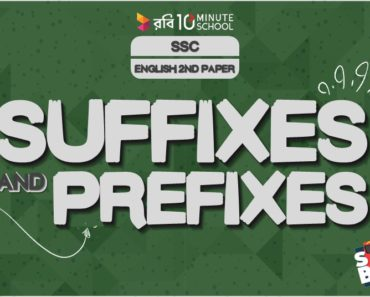 Suffixes and Prefixes