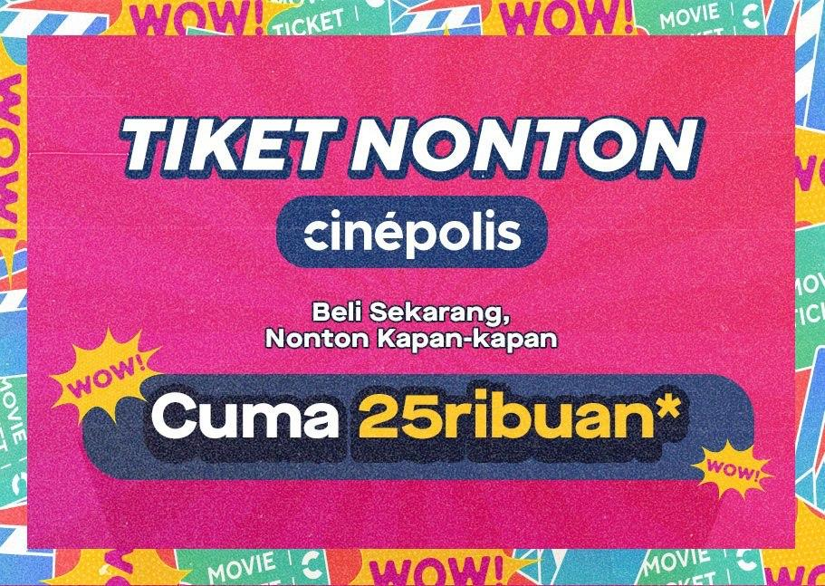 Promo nonton Cinépolis GoTix