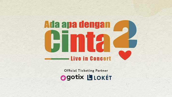 Ada Apa Dengan Cinta 2 (Live in Concert)