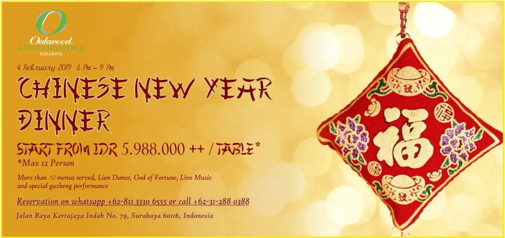 Chinese New Year Dinner at Oakwood Hotel  Residence Surabaya