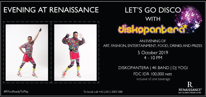 Evening at Renaissance with Diskopantera!