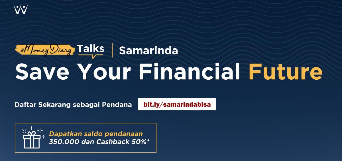 #MoneyDiary Talks Samarinda