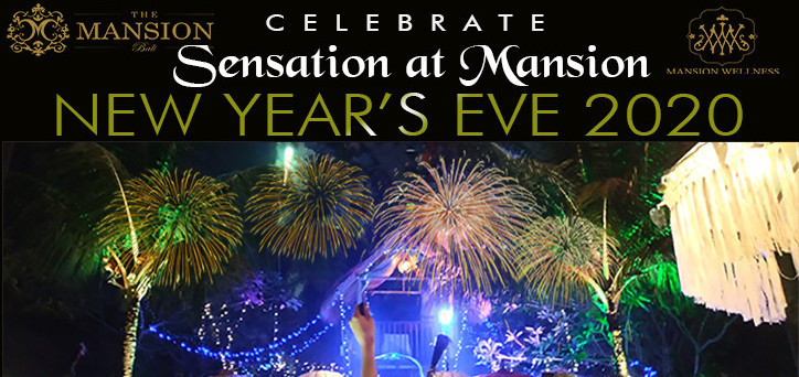 Sensation at Mansion (New Year Eve)