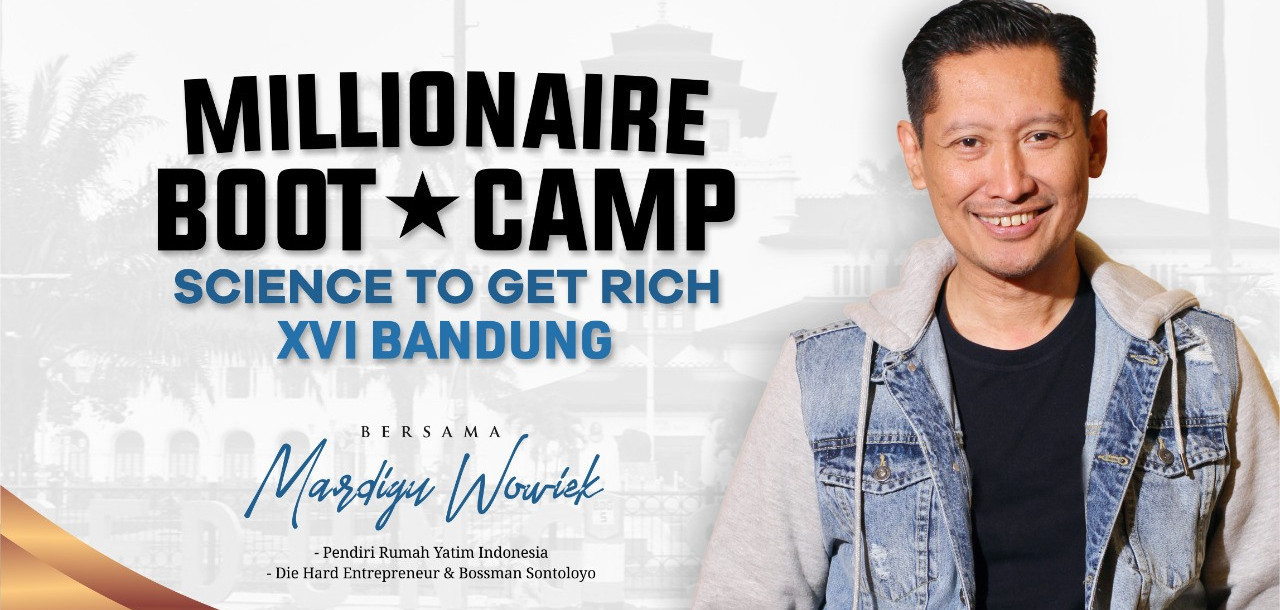 Millionaire Mindset Bootcamp Bandung 2020