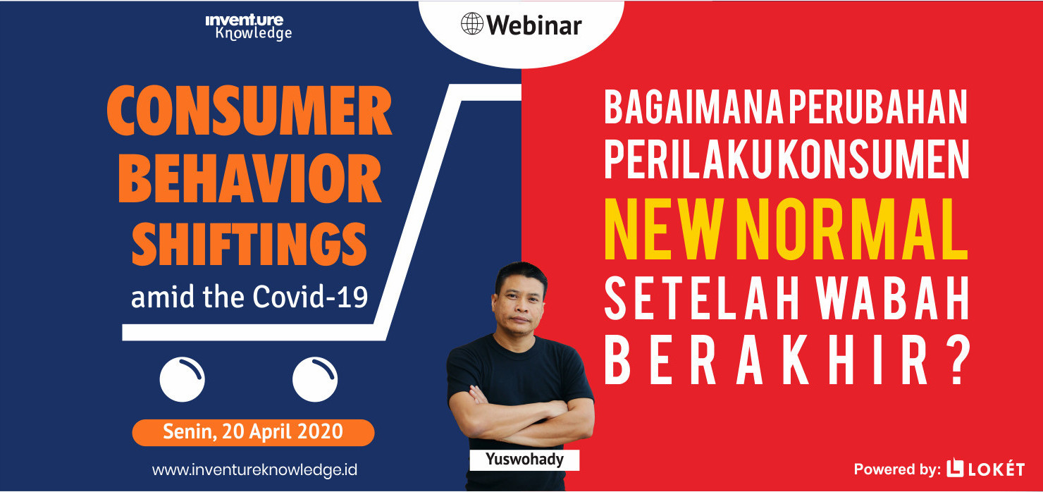 Jual Tiket Webinar 30 Consumer Behavior Shiftings Amid The Covid
